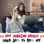 HOT Amazon Deals (SAVE 50% to 90% OFF) For August 26th