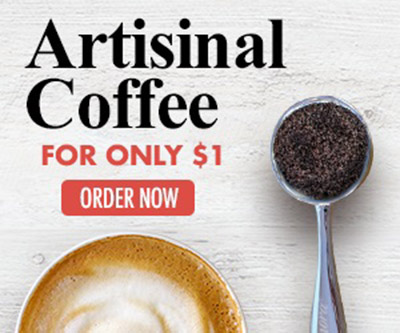 Artisinal Coffee ONLY $1